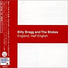 England Half English by Bragg, Billy & the Blokes (0100-01-01)