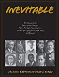 Inevitable: The History of the Beta Lambda Chapter, Alpha Phi Alpha Fraternity, Inc., January 19, 1919 - January 19, 2019 and Beyond