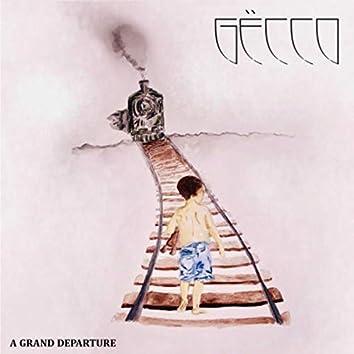 A Grand Departure