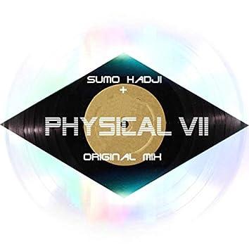 Physical VII