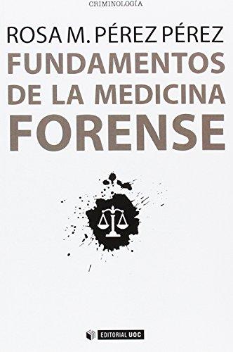 Fundamentos de la medicina forense (Manuales) (Spanish Edition)