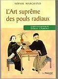 L'art suprème des pouls radiaux de Sophie Marchand ( 11 janvier 2013 ) - 11/01/2013