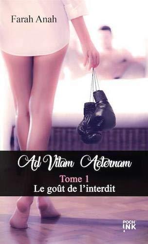 Ad Vitam Aeternam Tome 1 Format Poche