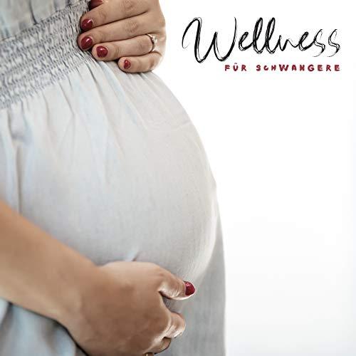 Wellness für Schwangere: Spa-Musik zur Entspannung, Massage, Baden