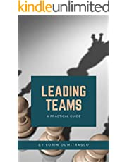 Leading Teams: A Practical Guide