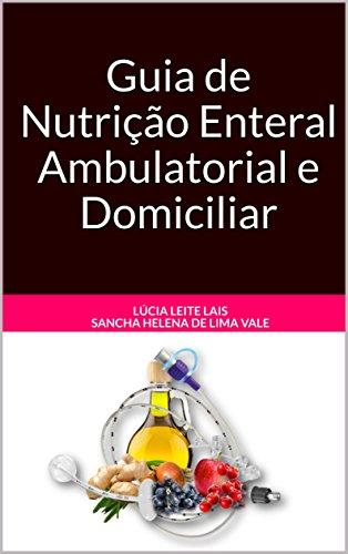 Guia de Nutrição Enteral Ambulatorial e Domiciliar