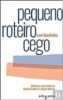 Pequeno Roteiro Cego (Portuguese Edition)