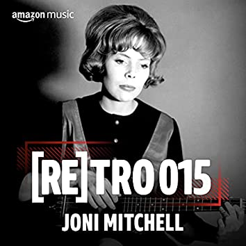 RETRO 015: Joni Mitchell