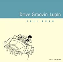 Drive Groovin' Lupin