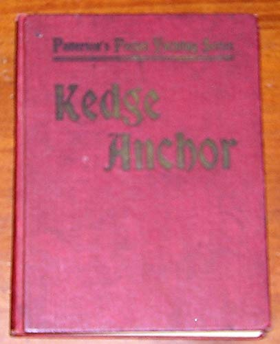 The yachtsman's kedge anchor,: Or, Every man his own boatswain. A full treatise on marlinspike seamanship, and the rudiments of the rudder, anchor, ... (Patterson's pocket yachting series [v. 2])