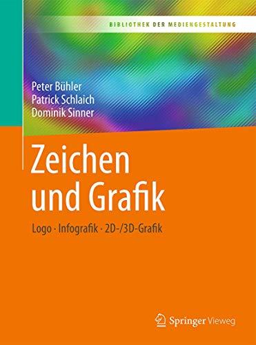 Zeichen und Grafik: Logo - Infografik - 2D-/3D-Grafik (Bibliothek der Mediengestaltung)