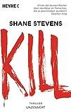 Kill: Thriller - Shane Stevens