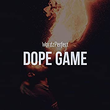 Dope Game