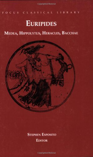 Euripides: Medea, Hippolytus, Heracles, Bacchae