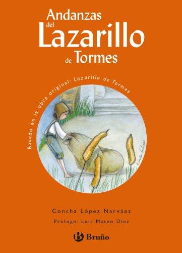 Andanzas del Lazarillo de Tormes (Castellano - A PARTIR DE 10 AÑOS - ANDANZAS)