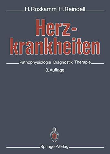 Herzkrankheiten: Pathophysiologie, Diagnostik, Therapie