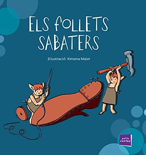 Els follets sabaters: 34 (Petits contes)