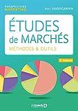 Études de marchés: Méthodes et outils (2018)