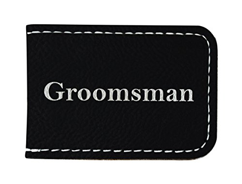 Groomsmen Gifts for Men Groomsman Junior Groomsmen Gifts Laser Engraved Leatherette Magnetic Money Clip Black