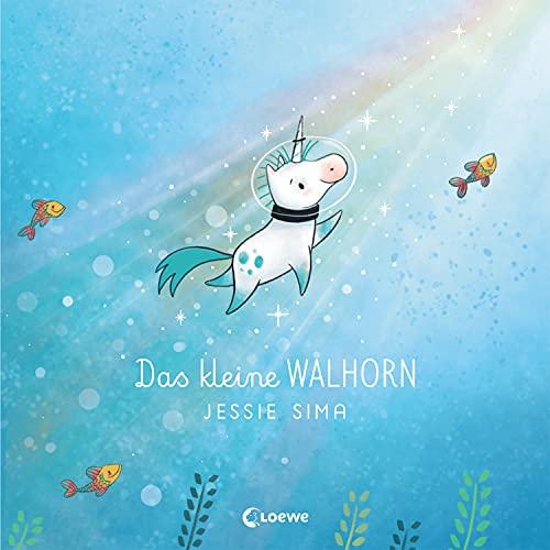 Das kleine Walhorn: Bilderbuch über Akzeptanz und Freundschaft zum Vorlesen für Kinder ab 4 Jahre