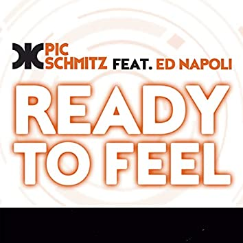 Ready to Feel