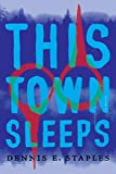 Image of This Town Sleeps: A Novel