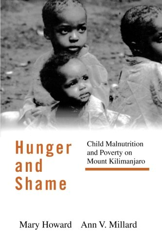 Hunger and Shame: Child Malnutrition and Poverty on Mount Kilimanjaro
