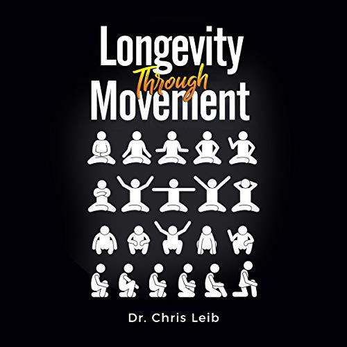 Longevity Through Movement cover art