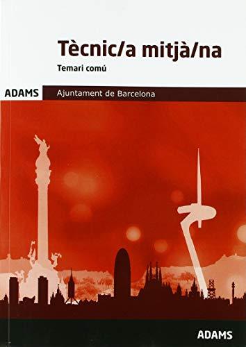 Temari Tècnic/a mitjà/na. Ajuntament de Barcelona