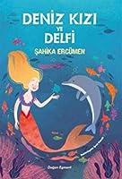 Deniz Kizi ve Delfi