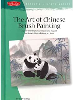 The Art of Chinese Brush Painting (Artist's Library) (Hardback) - Common