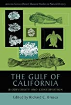 The Gulf of California: Biodiversity and Conservation (Arizona-Sonora Desert Museum Studies in Natural History) (2010-04-15)