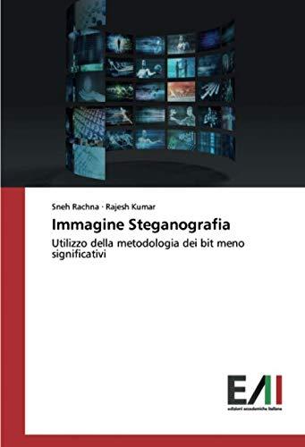 Immagine Steganografia: Utilizzo della metodologia dei bit meno significativi
