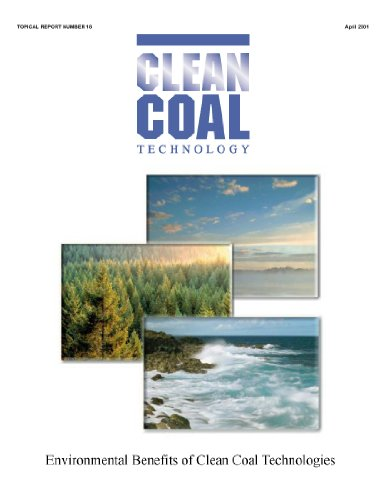 EPA Report on the Environmental Benefits of Clean Coal Technologies [Annotated] (English Edition)