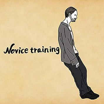 Novice training