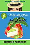 A Deadly Slice of Lime (Key Lime Cozy Mysteries...