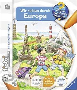 tiptoi® Wieso? Weshalb? Warum? 14: tiptoi® Wir reisen durch Europa ( 8. Mai 2014 )