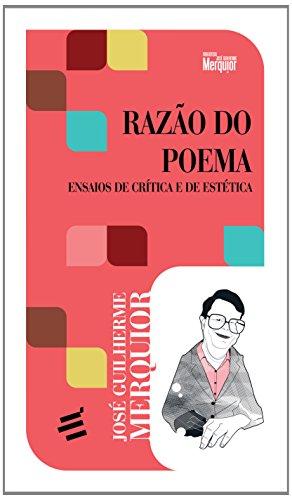 Razão do Poema. Ensaios de Crítica e Estética