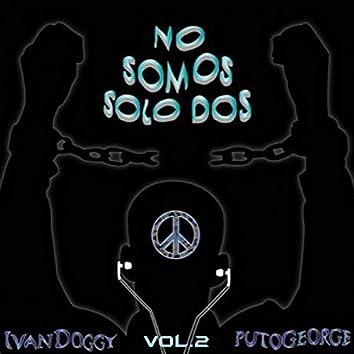 No Somos Solo Dos (Vol. 2)