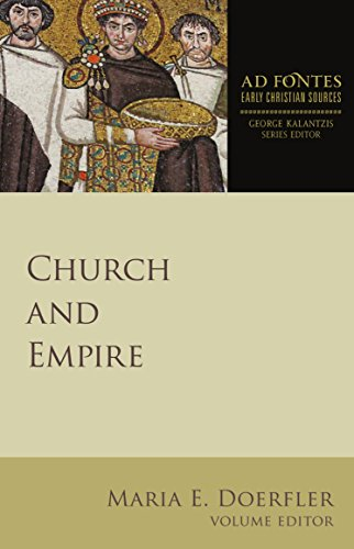Church and Empire (Ad Fontes: Early Christian Sources) (English Edition)