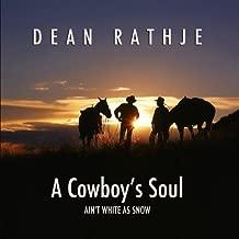 A Cowboy's Soul Ain't White as Snow