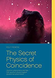Secret Physics of Coincidence