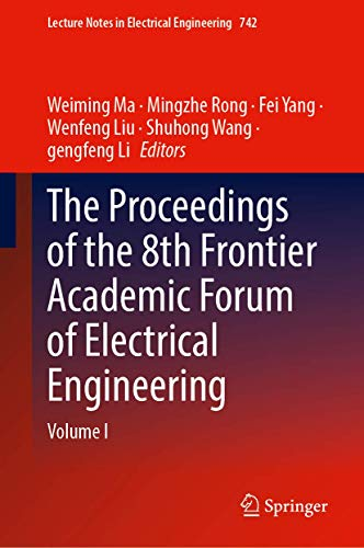The Proceedings of the 8th Frontier Academic Forum of Electrical Engineering: Volume I (Lecture Notes in Electrical Engineering, 742)
