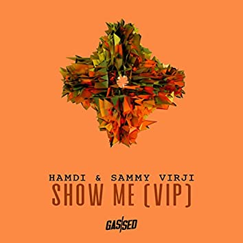 Show Me (VIP)
