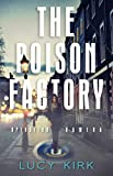 The Poison Factory - Operation Kamera