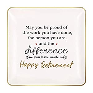 GIFT FOR RETIREMENT WOMEN - The best retirement gifts for women friends, Monogrammed ring dish with sentimental written - May you be proud of the work you have done, the person you are, and the difference you have made. You can take the ring dish as ...