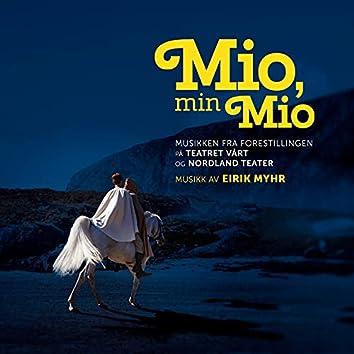 Mio, min Mio (Musikken fra forestillingen på Teatret Vårt og Nordland Teater)