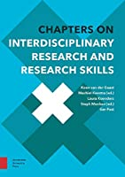 Chapters on Interdisciplinary Research and Research Skills (Perspectives on Interdisciplinarity)