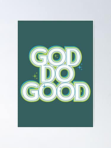 AZSTEEL Póster de Dios Do Good Inspiracional con cita cristiana religiosa mamá que ama a Jesús, el mejor regalo de 29,7 x 41,9 cm para amigos y familia