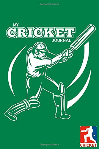 MY CRICKET JOURNAL DOT GRID STYLE NOTEBOOK: 6x9 inch daily notes on dot grid design creamy colored pages with beautiful green cricket bat and ball ... present idea for sporty women and men gamer